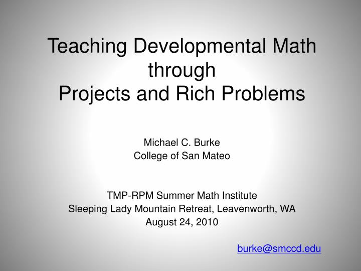 teaching developmental math through projects and rich problems n.