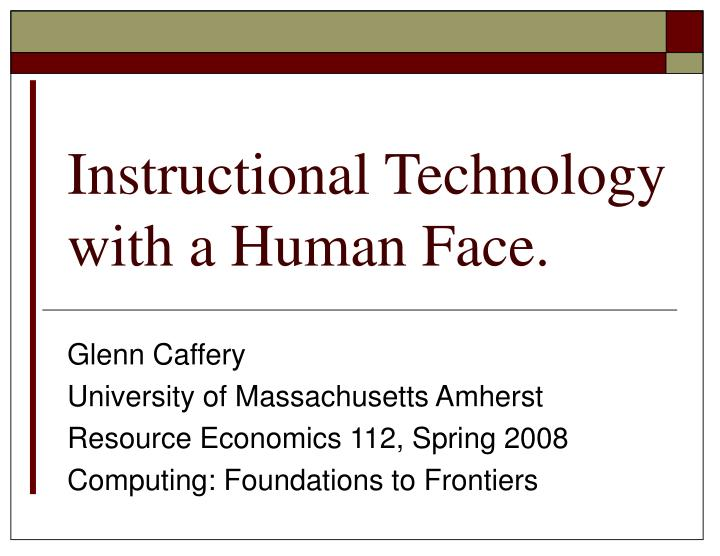 Instructional technology with a human face