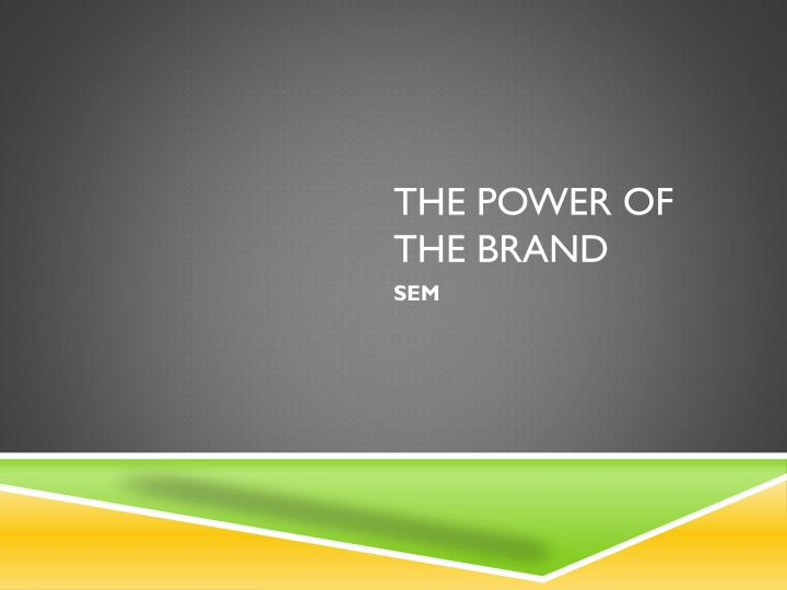 the power of the brand n.