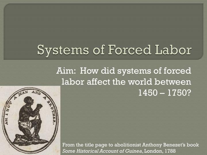systems of forced labor n.
