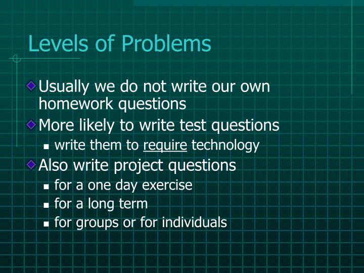 Levels of Problems