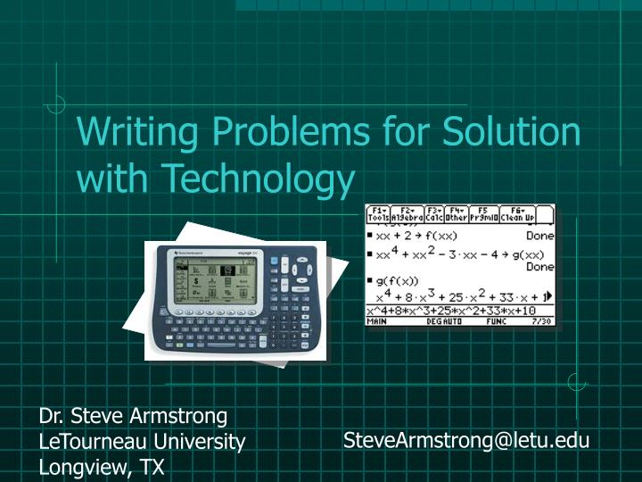 Writing problems for solution with technology