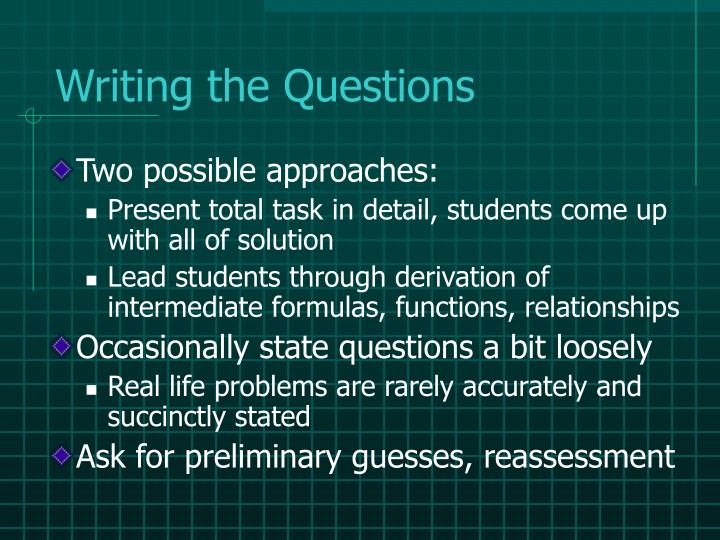 Writing the Questions