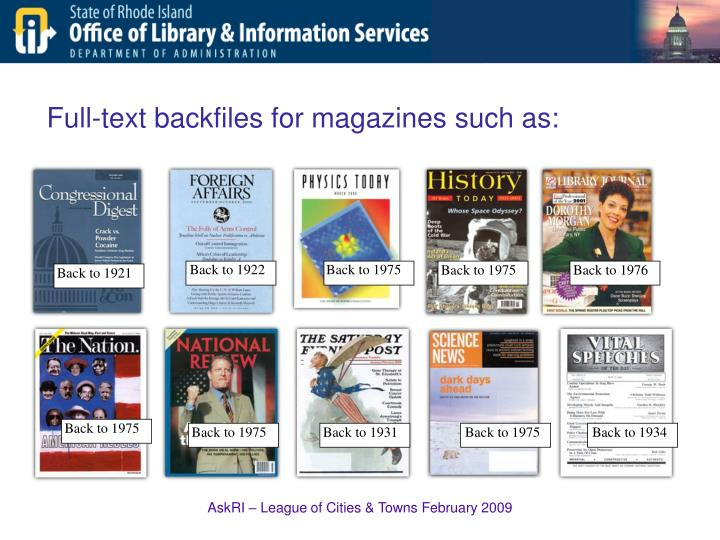 Full-text backfiles for magazines such as: