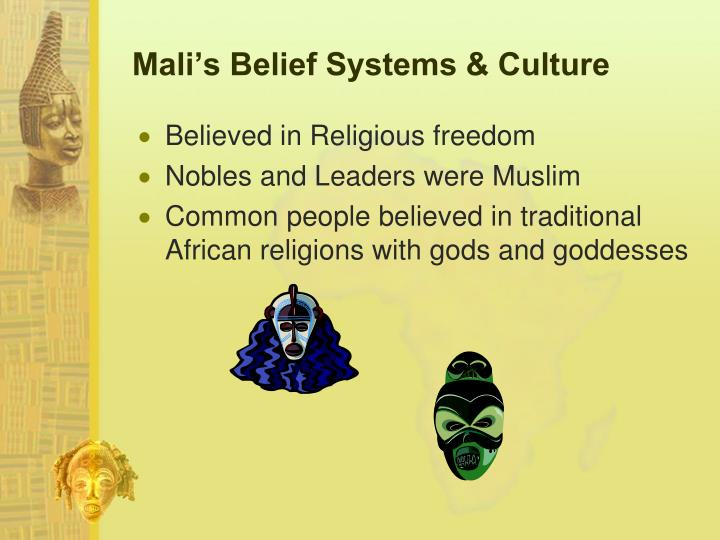 Mali's Belief Systems & Culture