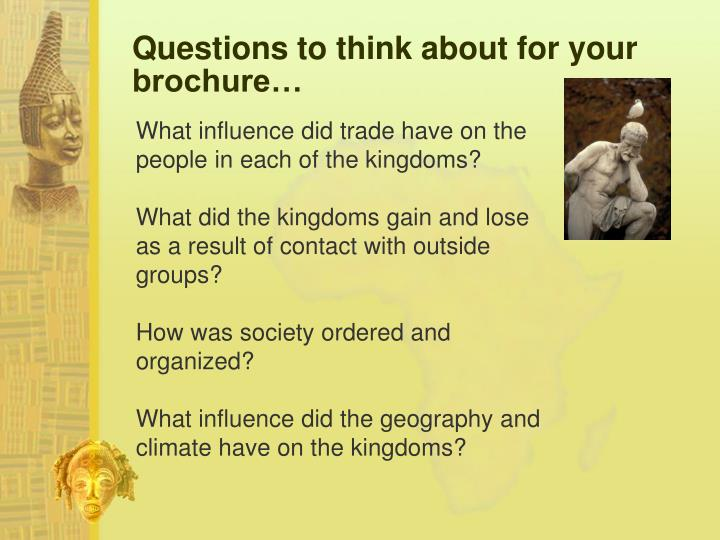 Questions to think about for your brochure…