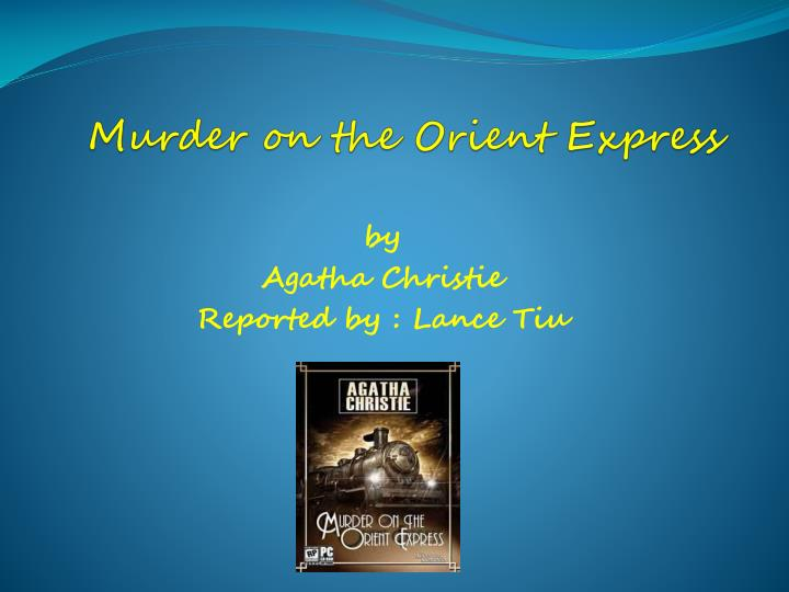 ppt - murder on the orient express powerpoint presentation - id, Modern powerpoint