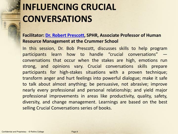 INFLUENCING CRUCIAL CONVERSATIONS
