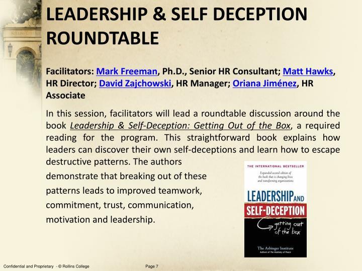 LEADERSHIP & SELF DECEPTION ROUNDTABLE