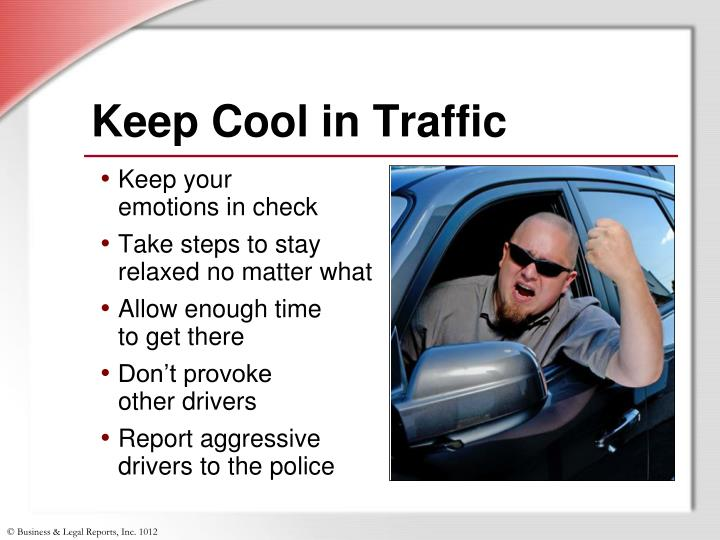 Keep Cool in Traffic