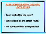 risk management driving decisions