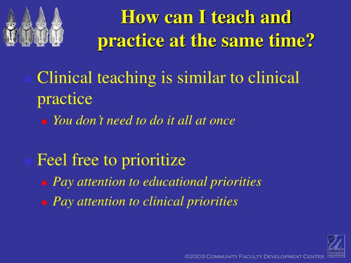 How can I teach and