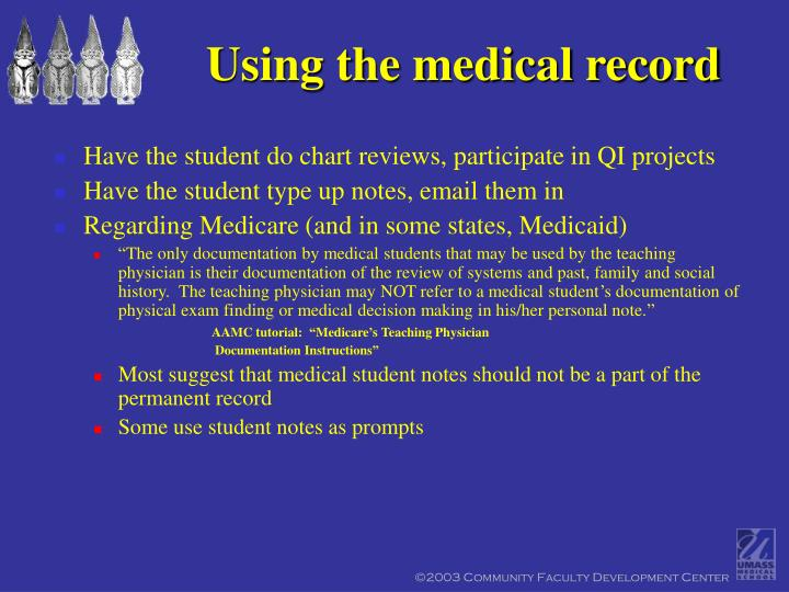 Using the medical record