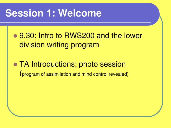 Session 1 welcome