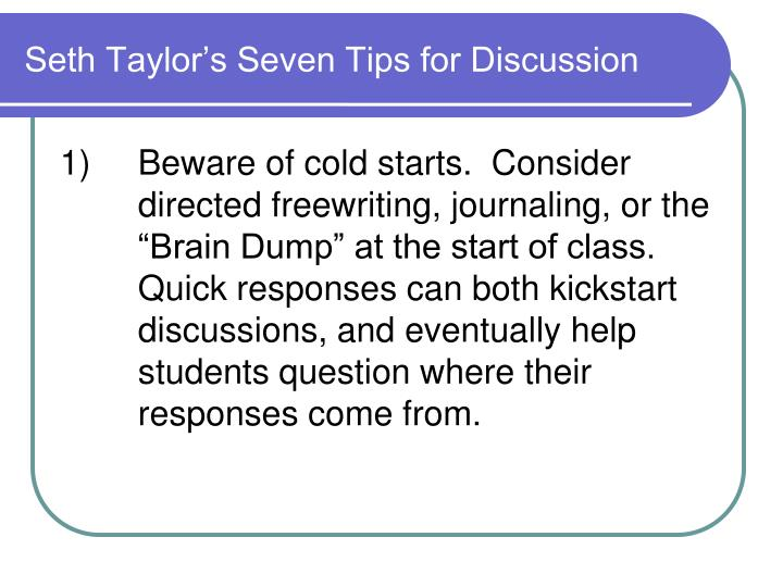 Seth Taylor's Seven Tips for Discussion