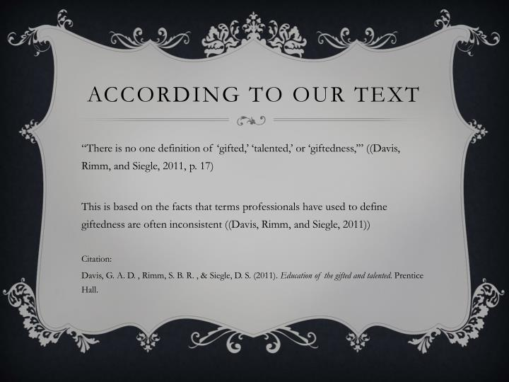According to our text