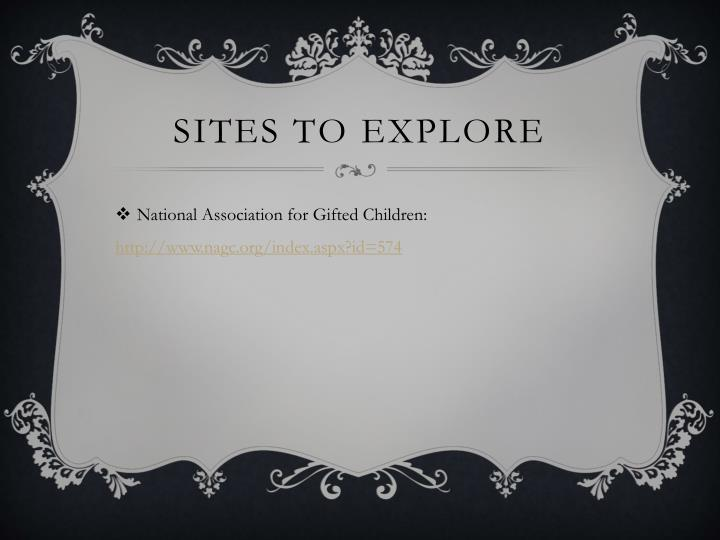 Sites to Explore