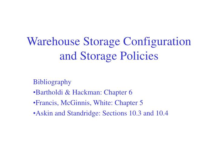 warehouse storage configuration and storage policies n.