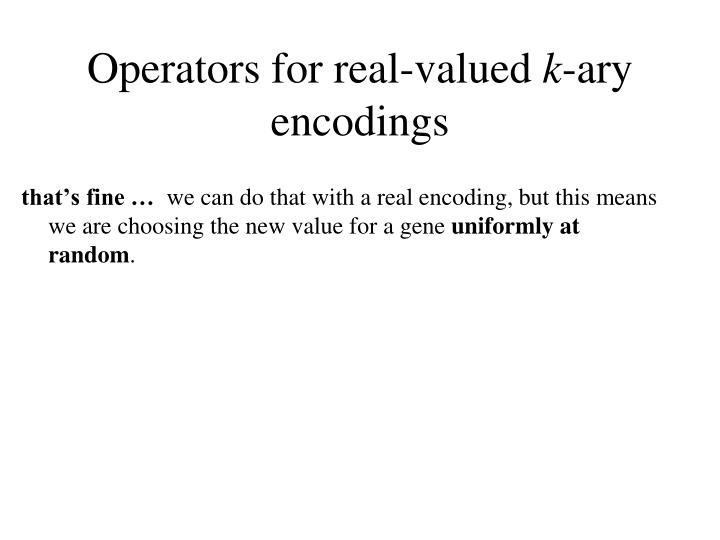 Operators for real-valued