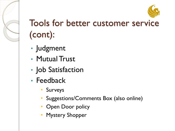 Tools for better customer service cont