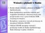 wniosek o p atno w banku