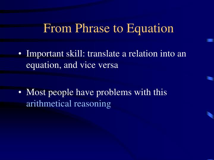 From Phrase to Equation