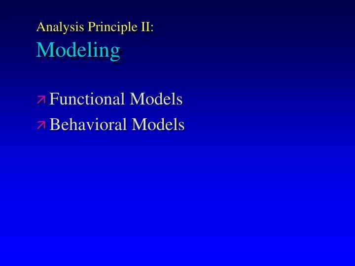 Analysis Principle II: