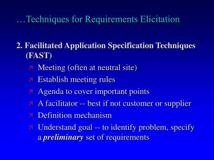 …Techniques for Requirements Elicitation