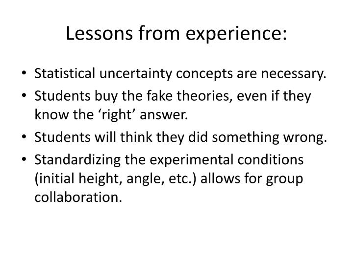 Lessons from experience: