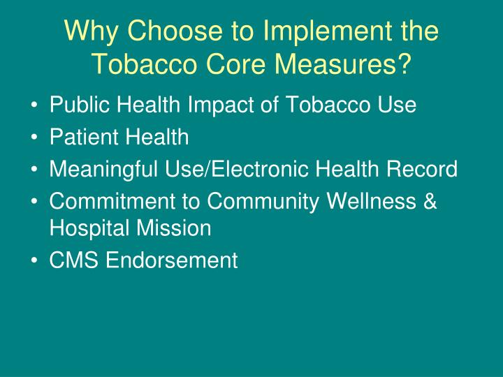 a discussion on the use of tobacco Quitting smoking or tobacco use can significantly reduce the risk of death due to these diseases even once the disease has been diagnosed.