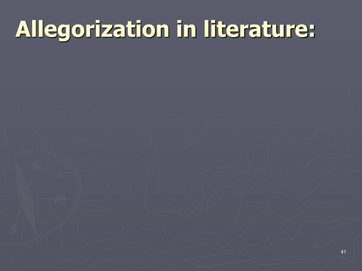 Allegorization in literature: