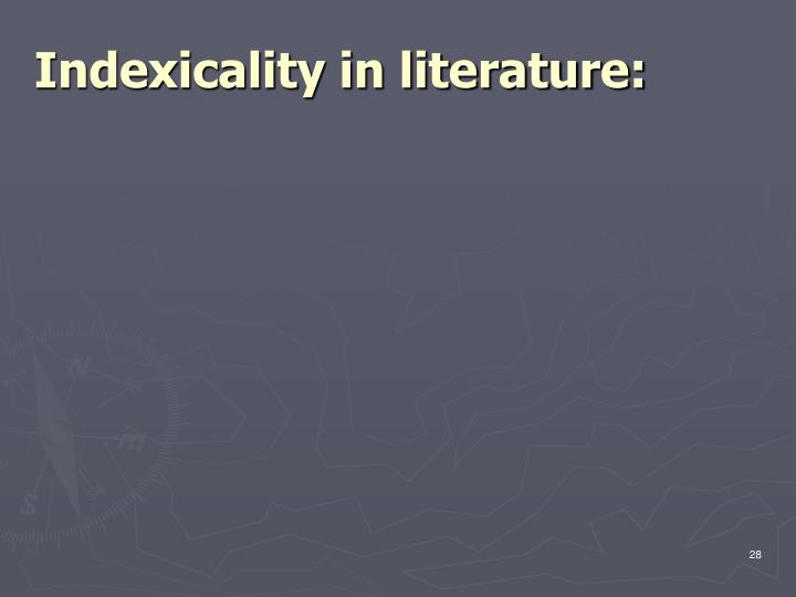Indexicality in literature: