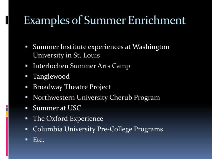 Examples of Summer Enrichment