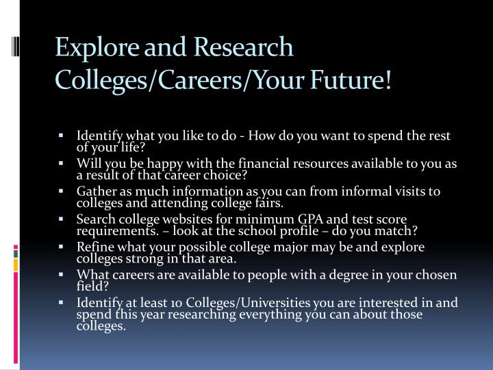 Explore and Research Colleges/Careers/Your Future!
