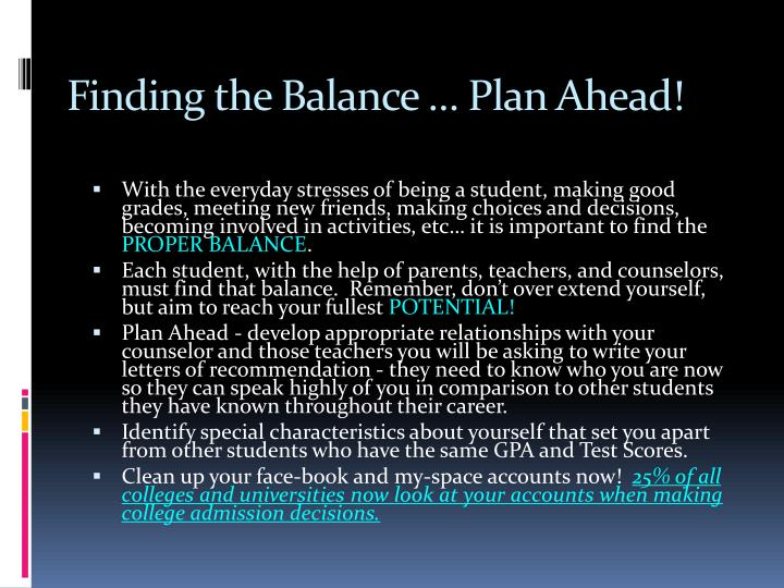 Finding the Balance … Plan Ahead!