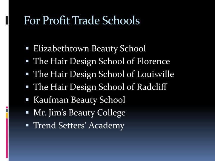 For Profit Trade Schools