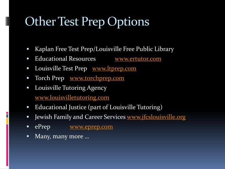 Other Test Prep Options
