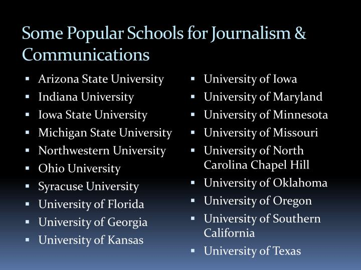 Some Popular Schools for Journalism & Communications