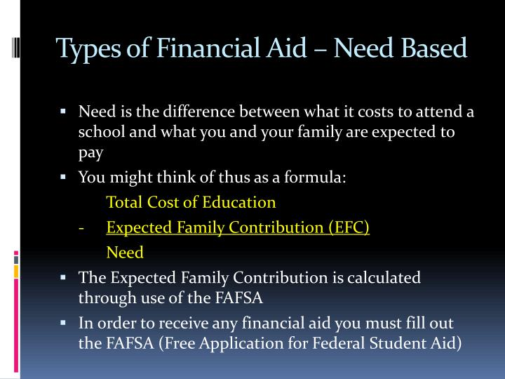 Types of Financial Aid – Need Based