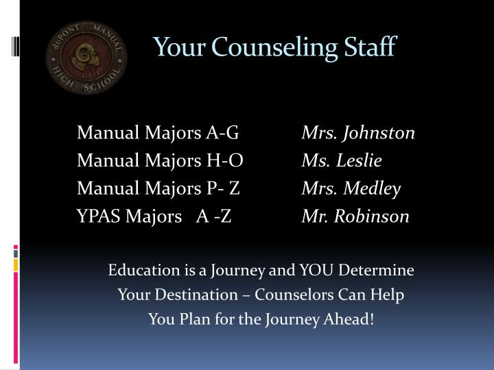Your counseling staff