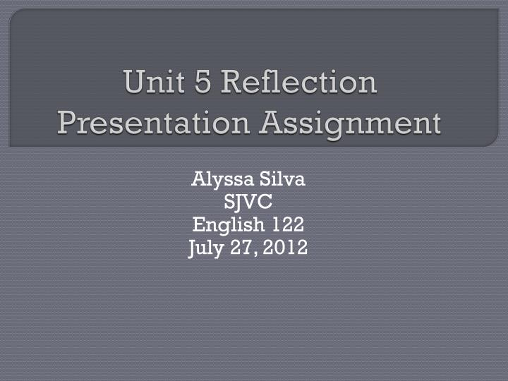 unit 5 reflective account The reflective account provides an opportunity for you to bring together the learning you have and over this summer i have worked 3495 hours.