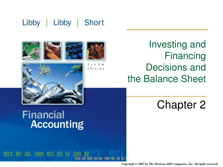 investing and financing decisions and the balance sheet n.