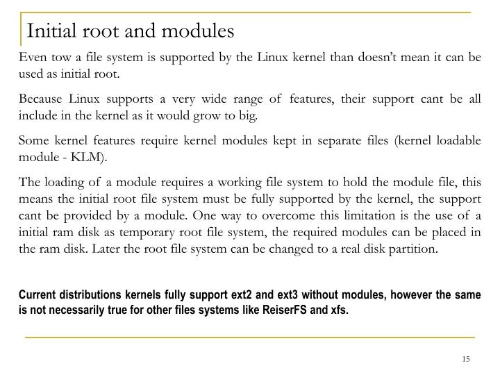 Initial root and modules