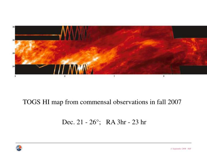 TOGS HI map from commensal observations in fall 2007