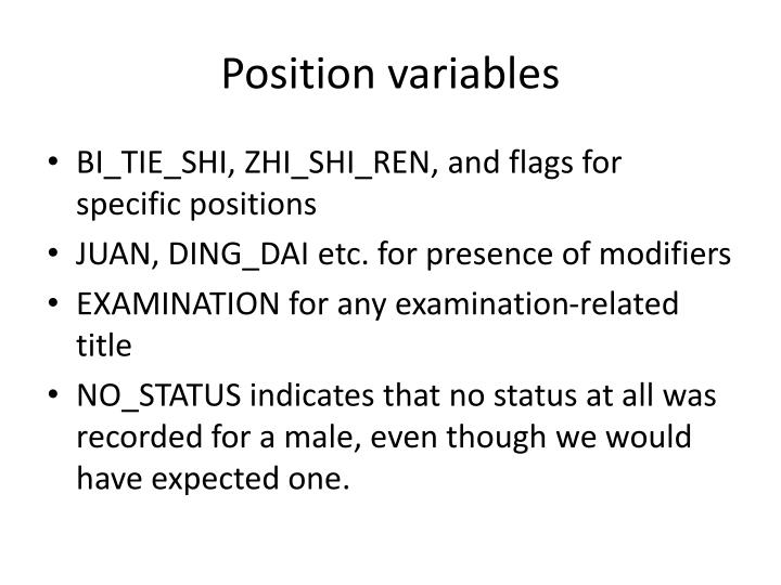 Position variables