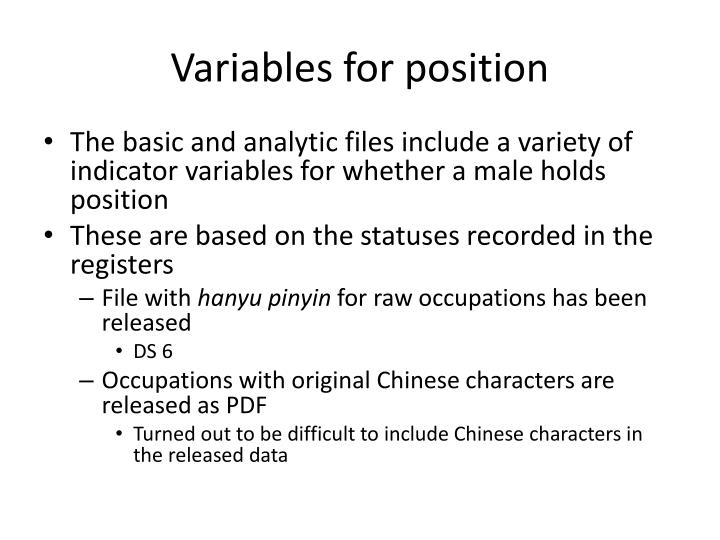 Variables for position