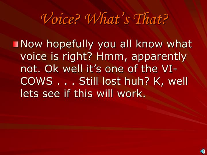 Voice what s that