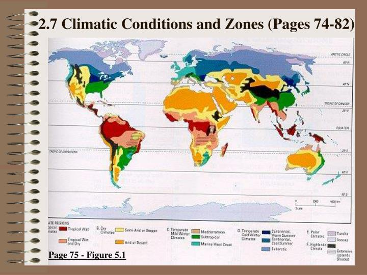 2 7 climatic conditions and zones pages 74 82 n.
