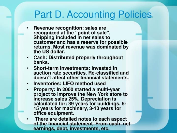 Part D. Accounting Policies