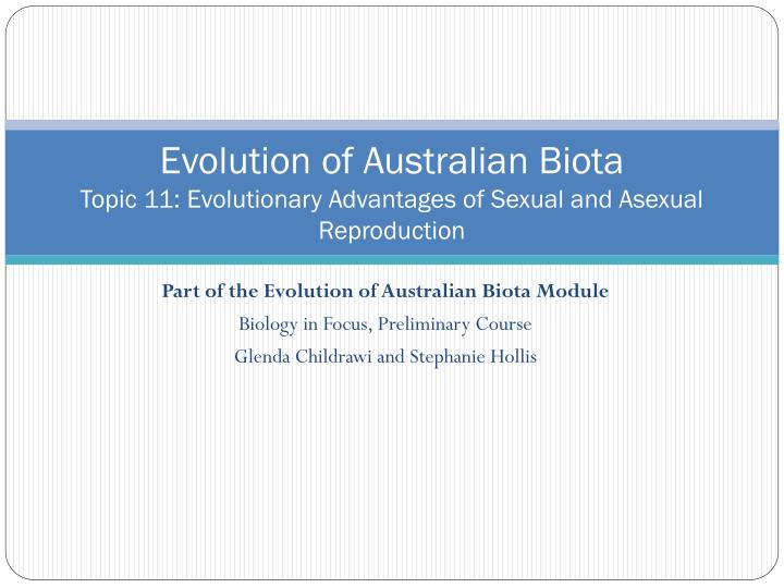 evolution of australian biota essay 1 the process by which different kinds of living organism are believed to have developed from earlier forms during the history of the earth the idea of organic evolution was proposed by some ancient greek thinkers but was long rejected in europe as contrary to the literal interpretation of the bible.